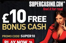 super-casino-10-no-deposit